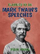 Cover-Bild zu Twain, Mark: Mark Twain's Speeches (eBook)