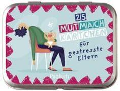 Cover-Bild zu Pattloch Verlag: Mutmachkärtchen für gestresste Eltern