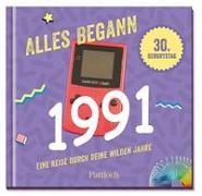 Cover-Bild zu Pattloch Verlag: Alles begann 1991