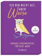 Cover-Bild zu Pattloch Verlag: Ich bin nicht alt, aber weise