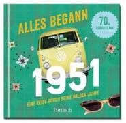 Cover-Bild zu Pattloch Verlag: Alles begann 1951