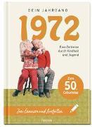 Cover-Bild zu Pattloch Verlag: 1972 - Dein Jahrgang