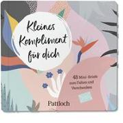 Cover-Bild zu Pattloch Verlag: Kleines Kompliment für dich
