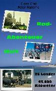Cover-Bild zu Nehberg, Elena Erat und Peter Materne. Vorwort Rüdiger: Rad-Abenteuer Welt: 45.000 Kilometer auf dem Rad um den Globus (eBook)