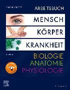 Cover-Bild zu Groos, Barbara: Arbeitsbuch zu Mensch Körper Krankheit & Biologie Anatomie Physiologie
