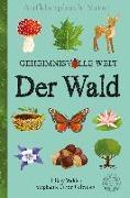 Cover-Bild zu Walden, Libby: Aufklappbuch Natur - Geheimnisvolle Welt