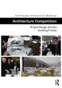 Cover-Bild zu Architecture Competition (eBook) von Strebel, Ignaz (Hrsg.)