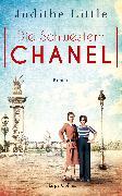 Cover-Bild zu Little, Judithe: Die Schwestern Chanel (eBook)