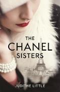 Cover-Bild zu Little, Judithe: The Chanel Sisters (eBook)