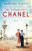 Cover-Bild zu Little, Judithe: Die Schwestern Chanel