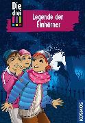Cover-Bild zu Sol, Mira: Die drei !!!, 73, Legende der Einhörner (drei Ausrufezeichen) (eBook)