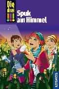 Cover-Bild zu Sol, Mira: Die drei !!!, 62, Spuk am Himmel (drei Ausrufezeichen) (eBook)