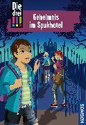 Cover-Bild zu von Vogel, Maja: Die drei !!!, 81, Geheimnis im Spukhotel