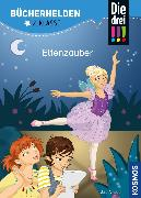 Cover-Bild zu Ambach, Jule: Die drei !!!, Bücherhelden 2. Klasse, Elfenzauber (drei Ausrufezeichen) (eBook)