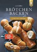 Cover-Bild zu Geißler, Lutz: Brötchen backen - einfach perfekt (eBook)