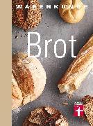 Cover-Bild zu Geißler, Lutz: Warenkunde Brot (eBook)