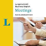 Cover-Bild zu Langenscheidt-Redaktion: Langenscheidt Meetings (Audio Download)