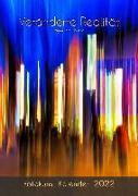 Cover-Bild zu Du Plessis, Wynand: VERÄNDERTE REALITÄT - Fotokunstkalender 2022 (A2 Format)