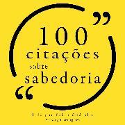 Cover-Bild zu Austen, Jane: 100 citações sobre sabedoria (Audio Download)