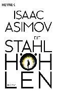 Cover-Bild zu Asimov, Isaac: Die Stahlhöhlen (eBook)