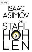 Cover-Bild zu Asimov, Isaac: Die Stahlhöhlen