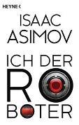 Cover-Bild zu Asimov, Isaac: Ich, der Roboter