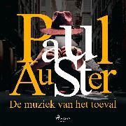 Cover-Bild zu Auster, Paul: De muziek van het toeval (Audio Download)