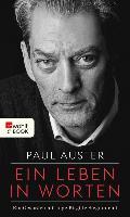 Cover-Bild zu Auster, Paul: Ein Leben in Worten (eBook)