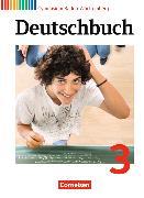 Cover-Bild zu Deutschbuch 3. Schülerbuch. BW von Dengler, Michael