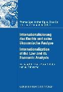 Cover-Bild zu Internationalisierung des Rechts und seine ökonomische Analyse Internationalization of the Law and its Economic Analysis (eBook) von Eger, Thomas (Hrsg.)