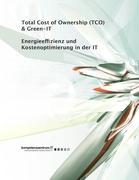 Cover-Bild zu Energieeffizienz und Kostenoptimierung in der IT von Stelzhammer, Peter
