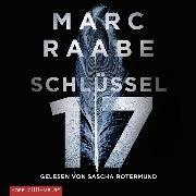 Cover-Bild zu Raabe, Marc: Schlüssel 17 (Audio Download)