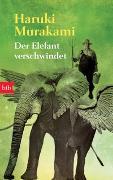 Cover-Bild zu Murakami, Haruki: Der Elefant verschwindet
