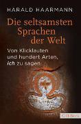 Cover-Bild zu Haarmann, Harald: Die seltsamsten Sprachen der Welt