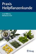 Cover-Bild zu Bühring, Ursel: Praxis Heilpflanzenkunde