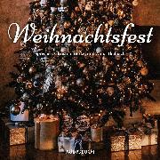 Cover-Bild zu Diverse: Weihnachtsfest (Audio Download)