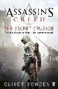 Cover-Bild zu Bowden, Oliver: The Secret Crusade (eBook)