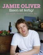 Cover-Bild zu Oliver, Jamie: Essen ist fertig!