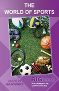 Cover-Bild zu The World of Sports (Big Ideas: Intermediate) (eBook) von Hajovsky, Martin
