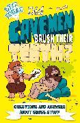 Cover-Bild zu Did Cavemen Brush Their Teeth? (eBook) von Canavan, Thomas