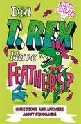 Cover-Bild zu Did T. Rex Have Feathers? von Hubbard, Ben