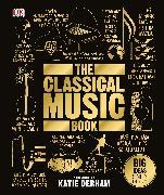 Cover-Bild zu The Classical Music Book von DK