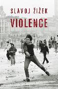 Cover-Bild zu Violence (eBook) von Zizek, Slavoj