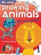 Cover-Bild zu Big Ideas: Drawing Animals von Scrace, Carolyn
