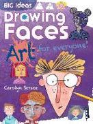 Cover-Bild zu Big Ideas: Drawing Faces von Scrace, Carolyn