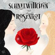 Cover-Bild zu Grimm, Brüder: Schneewittchen und Rosenrot (Audio Download)