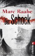 Cover-Bild zu Raabe, Marc: Der Schock (eBook)
