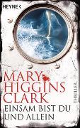 Cover-Bild zu Higgins Clark, Mary: Einsam bist du und allein