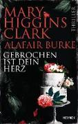 Cover-Bild zu Higgins Clark, Mary: Gebrochen ist dein Herz (eBook)