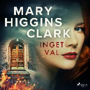 Cover-Bild zu Clark, Mary Higgins: Inget val (Audio Download)